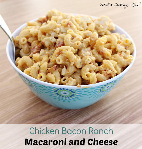 Chicken bacon ranch macaroni and cheese whats cooking love forumfinder Images