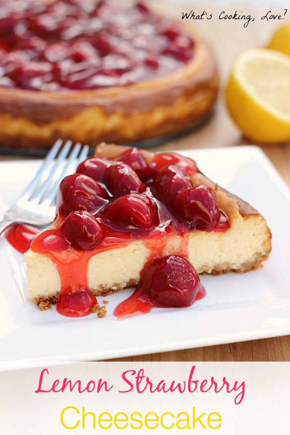 Lemon Strawberry Cheesecake - Whats Cooking Love?