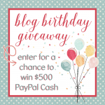$500 Paypal Cash Blog Birthday Giveaway